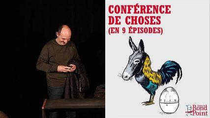 Du coq à l'âne / Conférence de choses - (en 9 épisodes)