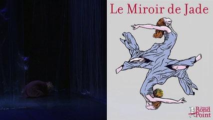 Réapprendre à vivre / Le Miroir de Jade