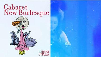 Êtes-vous prêts ? / Cabaret new Burlesque