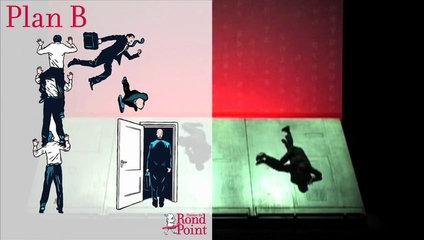 Les acrobaties inclinées de Plan B