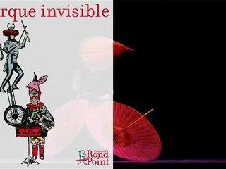 Ce cirque invisible qui émerveille