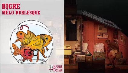 Un huis clos burlesque cruellement drôle / Bigre