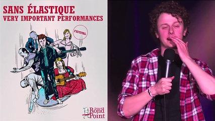 Festival Sans élastique ' Very Important Performances