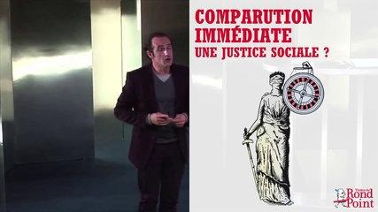 Loterie nationale / Comparution immédiate - Une justice sociale ?