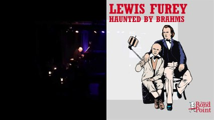 It's just a feeling / Lewis Furey – Haunted by Brahms