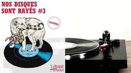 """Nos disques sont rayés #3 – Festival citoyen des """"périfééries urbaines"""""""