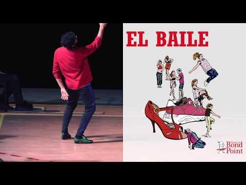 Le poids de l'histoire se traduit sur le corps. / El Baile